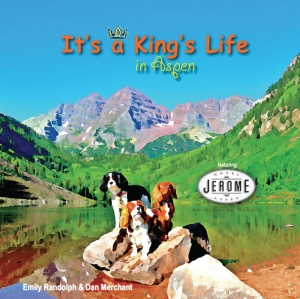 It's a King's Life in Aspen Featuring the Hotel Jerome Cover